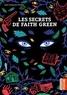 Jean-François Chabas - Les secrets de Faith Green.