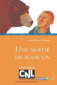 Jean-François Chabas - Une moitié de wasicun.