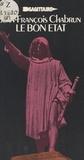 Jean-François Chabrun - Le bon État.