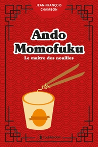 Ando Momofuku - Le maître des nouilles.pdf