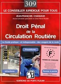 Droit pénal de la circulation routière - Jean-François Changeur |