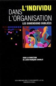 Jean-François Chanlat - L'individu dans l'organisation - Les dimensions oubliées.
