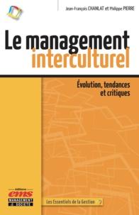 Jean-François Chanlat et Philippe Pierre - Le management interculturel - Evolution, tendances et critiques.