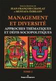 Jean-François Chanlat et Mustafa Ozbilgin - Management et diversité - Tome 2, Approches thématiques et défis sociopolitiques.