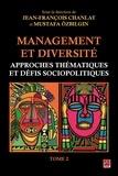 Jean-François Chanlat - Management et diversité. Approches thématiques et défis sociopolitiques. Tome 2.