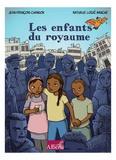 Jean-François Chanson et Nathalie Logié-Manche - Les enfants du Royaume.