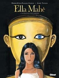 Jean-François Charles et Maryse Charles - Ella Mahé Tome 1 : La fille aux yeux vairons.