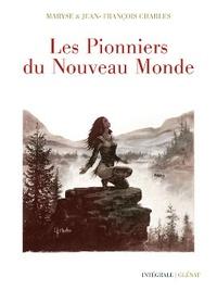 Téléchargement gratuit de google ebooks Les Pionniers du Nouveau Monde  9782723469203 par Jean-François Charles, Maryse Charles