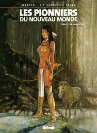 Jean-François Charles - Les Pionniers du nouveau monde - Tome 07 - Crie-dans-le-vent.