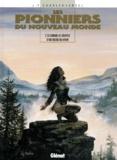 Jean-François Charles et  Ersel - Les Pionniers du Nouveau Monde Tome 10 : Comme le Souffle d'un bison en hiver.