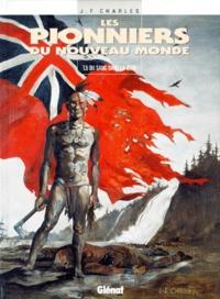 Jean-François Charles - Les Pionniers du Nouveau Monde Tome 5 : Du Sang dans la boue.