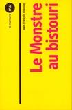 Jean-François Chassay - Le monstre au bistouri.