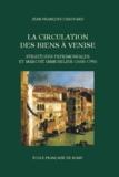 Jean-François Chauvard - La circulation des biens à Venise - Stratégies patrimoniales et marché immobilier (1600-1750).