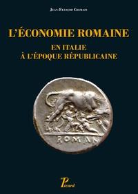 Jean-François Chemain - L'économie romaine en Italie à l'époque républicaine.