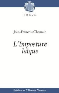 Jean-François Chemain - L'imposture laïque.