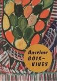 Jean-François Chevrier et Bruno Berthier - Anselme Boix-Vives.