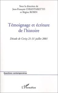 Témoignage et écriture de lhistoire - Décade de Cerisy 21-31 juillet 2001.pdf