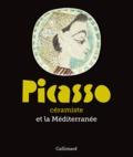 Jean-François Chougnet et Magali Giovannangeli - Picasso céramiste et la Méditerranée.
