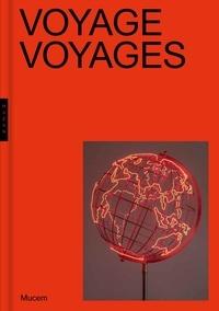 Jean-François Chougnet et Dominique Dupuis-Labbé - Voyage Voyages.