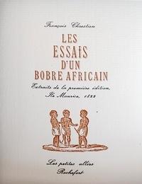 Jean-françois Chrestien-desnoyers et Fontaine jean La - Les essais d'un bobre africain - Extraits de la première édition, Ile Maurice, 1822.