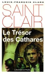 Jean-François Claro - Le Trésor des Cathares.