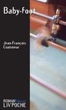 Jean-François Coatmeur - Baby-foot - Un polar inquiétant.