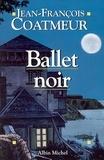 Jean-François Coatmeur - Ballet noir.