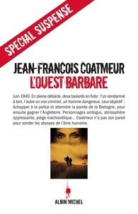 Jean-François Coatmeur - L'Ouest barbare.