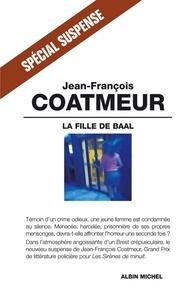 Jean-François Coatmeur - La Fille de Baal.