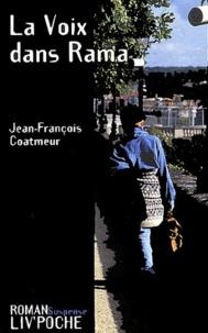 Jean-François Coatmeur - La voix dans Rama.
