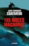 Jean-François Coatmeur - Les Noces macabres.