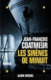 Jean-François Coatmeur - Les Sirènes de minuit.