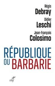 Jean-François Colosimo et Régis Debray - Vous avez dit laïque ?.