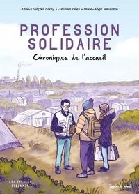 Jean-François Corty et Jérémie Dres - Profession solidaire - Chroniques de l'accueil.