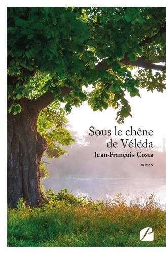 Sous le chêne de Véléda