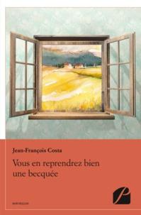 Jean-François Costa - Vous en reprendrez bien une becquée.