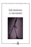 Jean-François Côté - Individualismes et individualité.