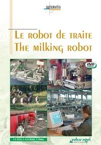 Jean-François Cottet et Joseph de La Bouëre - Le robot de traite : The Milking Robot - DVD Vidéo.