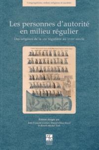 Les personnes d'autorité en milieu régulier- Des origines de la vie régulière au XVIIIe siècle - Jean-François Cottier pdf epub