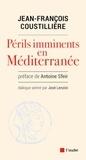 Jean-François Coustillière - Périls imminents en Méditerranée.