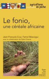 Jean-François Cruz et Famoï Béavogui - Le fonio, une céréale africaine.