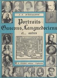 Jean-François d'Estalenx et D. Chabas - Portraits gascons, languedociens et autres.
