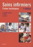 Jean-François d' Ivernois - Soins infirmiers : fiches techniques - Soins de base, soins techniques centrés sur la personne soignée.