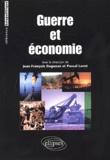 Jean-François Daguzan et Pascal Lorot - Guerre et économie.