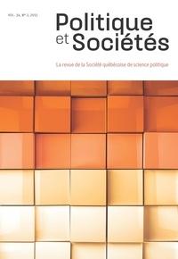 Jean-François Daoust et Alexis Hudelot - Politique et Sociétés  : Politique et Sociétés. Vol. 34 No. 2,  2015.