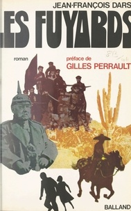 Jean-François Dars et Gilles Perrault - Les fuyards (1).