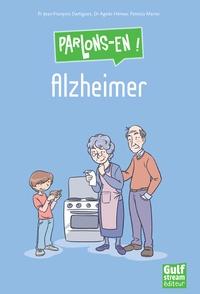 Jean-François Dartigues et Agnès Hémar - Alzheimer.