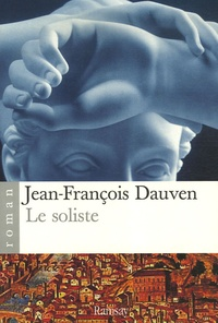 Jean-François Dauven - Le soliste.