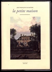 Jean-François de Bastide - La petite maison.