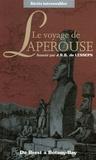 Jean-François de Lapérouse - Le voyage de Lapérouse - De Brest à Botany-Bay.